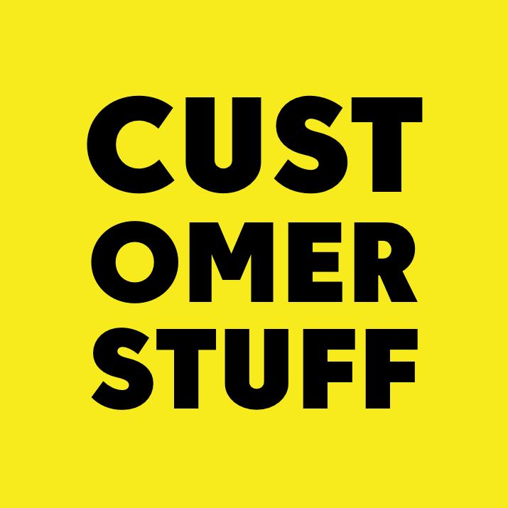 Customer Stuff